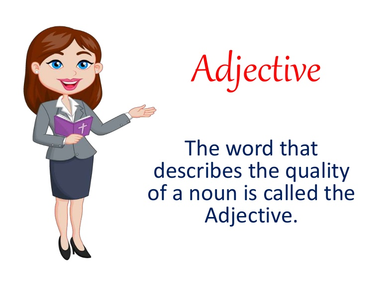 What are Adjectives - What are Adjectives? & Types of Adjectives
